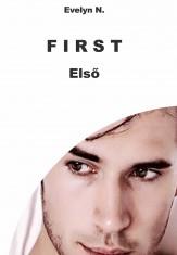 F I R S T - Ekönyv - Evelyn N.
