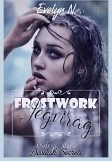 FROSTWORK - JÉGVIRÁG - Ekönyv - Evelyn N.